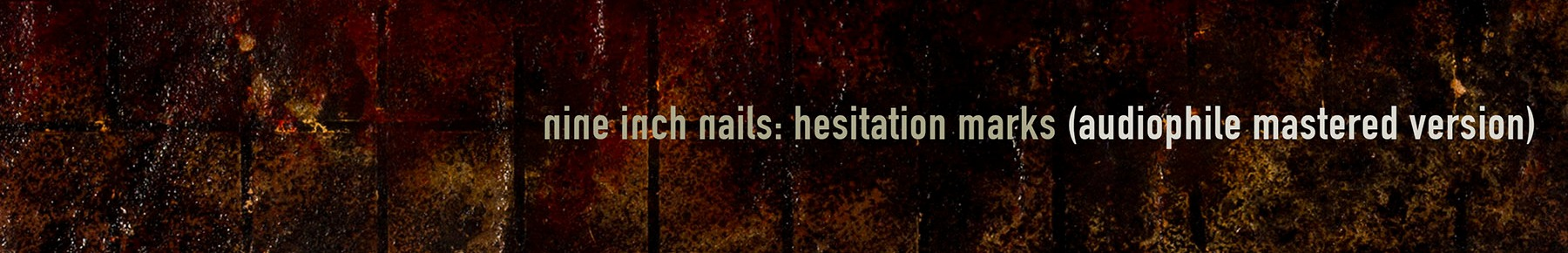 Music Review : Nine Inch Nails – Hesitation Marks   Comics Astonish